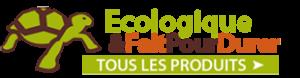 Tortue Verte : Tous les produits Ecologiques et faits pour durer